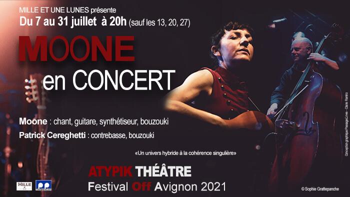 MOONE - Festival off d'Avignon 2021